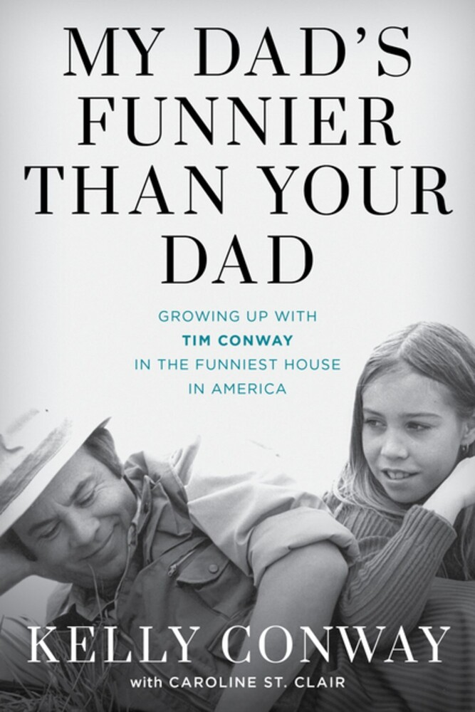 Kelly Conway - My Dads Funnier Than Your Dad (Hcvr)