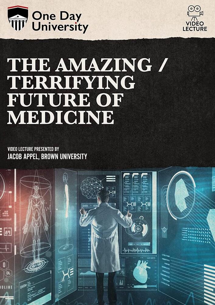 Amazing / Terrifying Future of Medicine - Amazing / Terrifying Future Of Medicine