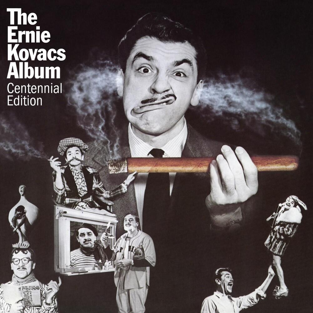 Ernie Kovacs - Ernie Kovacs Album: Centennial Edition