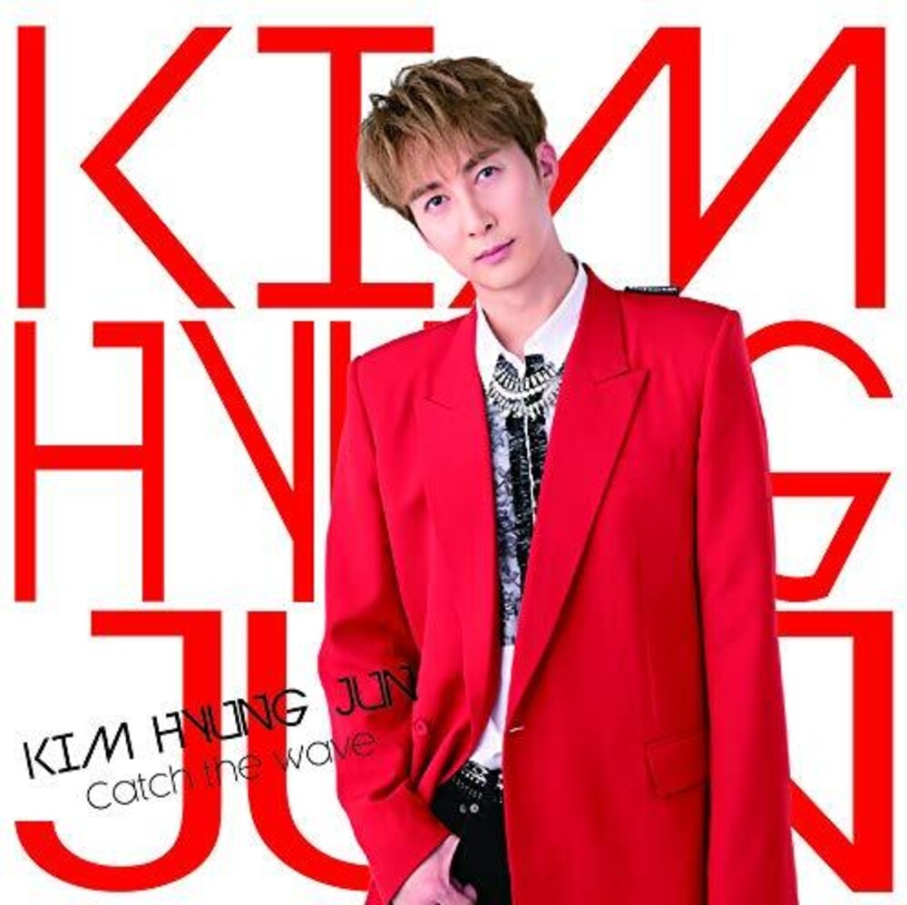 Hyung Kim Jun - Catch The Wave (A Version)