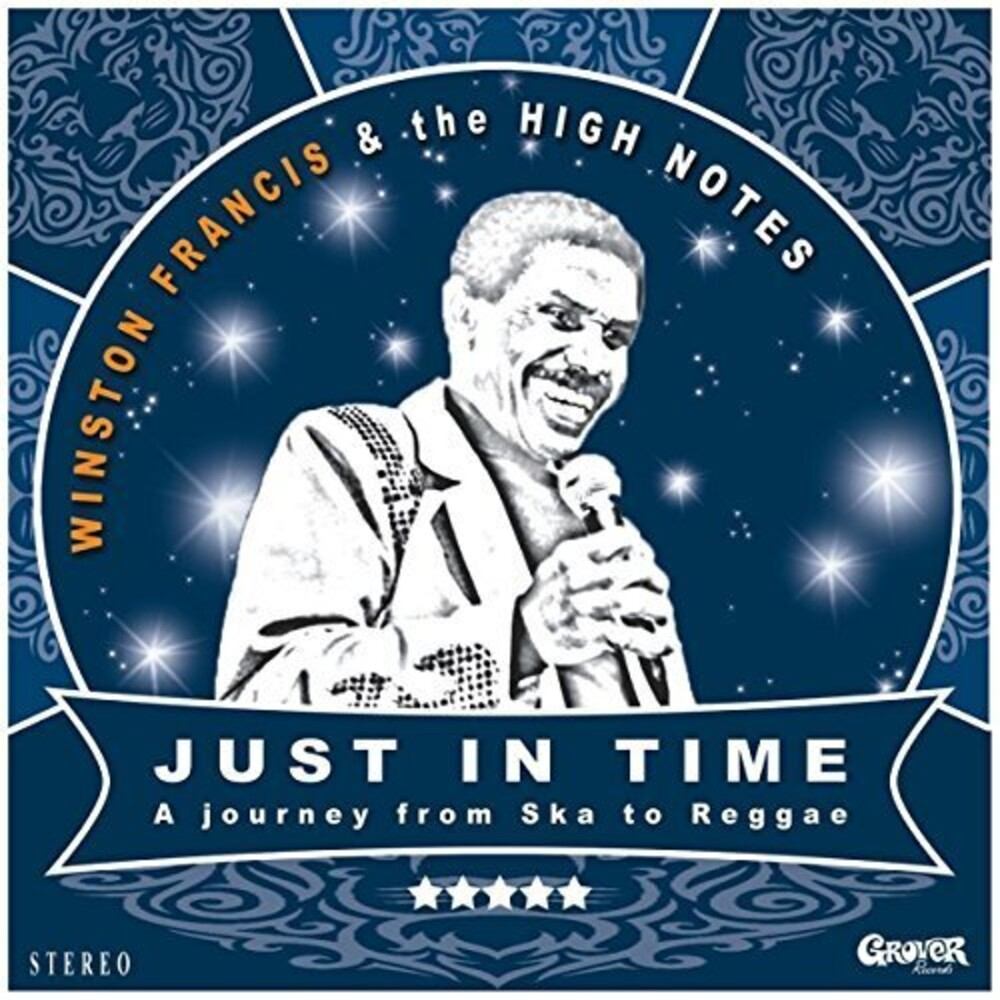 Winston Francis & The High Notes - Just In Time (Uk)