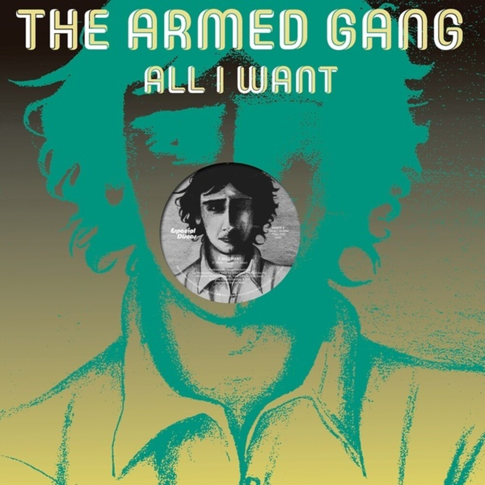 Armed Gang - All I Want (Vocal) / All I Want (Instrumental)