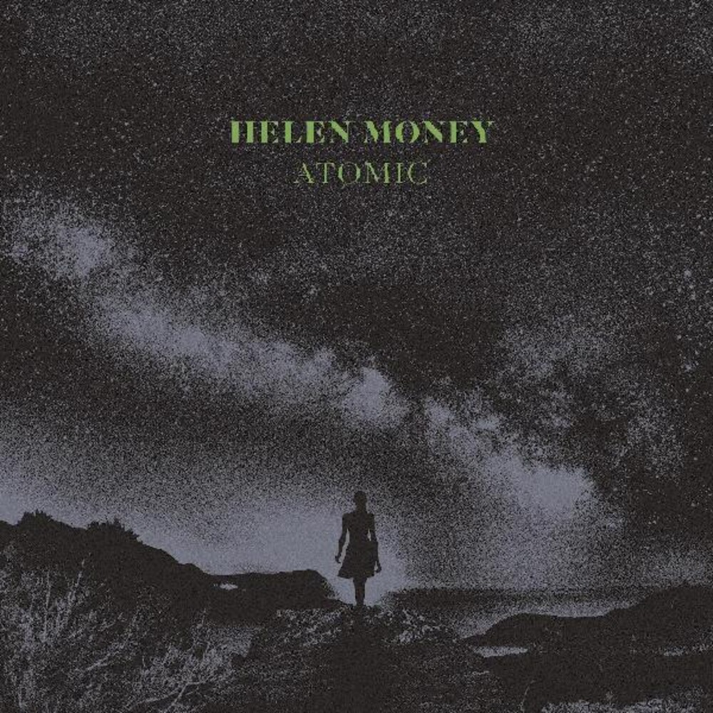 Helen Money - Atomic [Clear Vinyl] [Limited Edition] [Indie Exclusive] [Download Included]