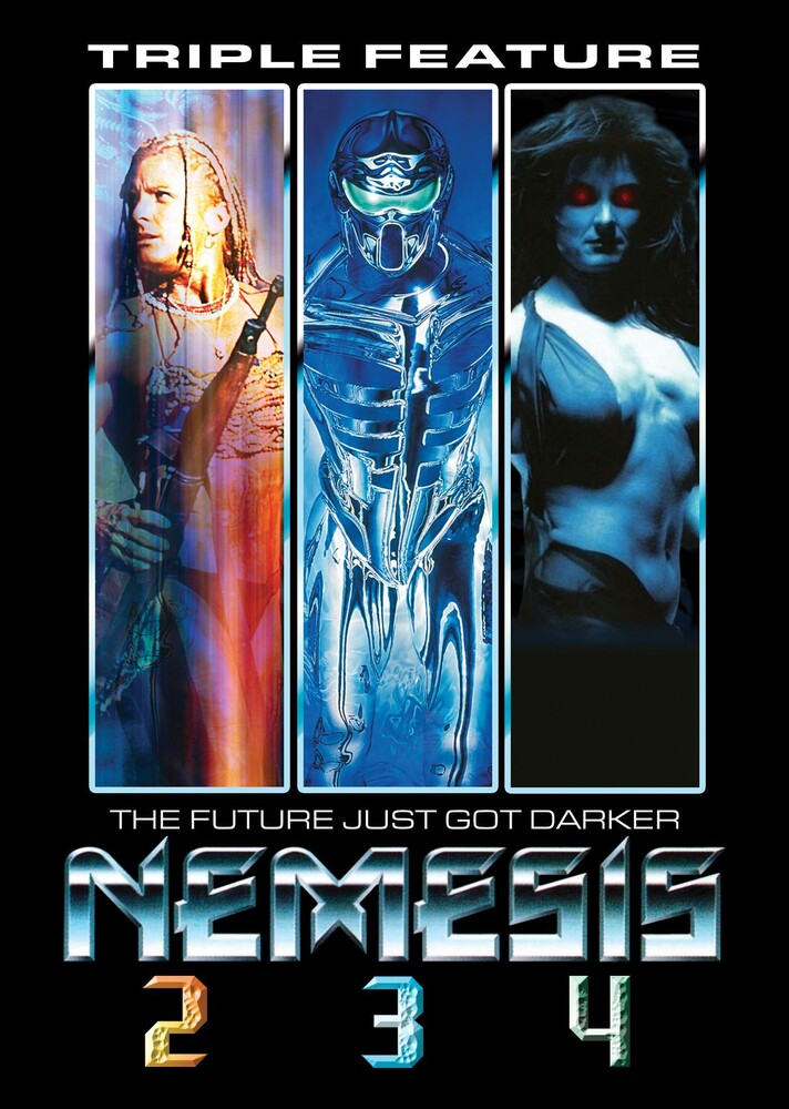 - Nemesis 2 / Nemesis 3 / Nemesis 4: Triple Feature