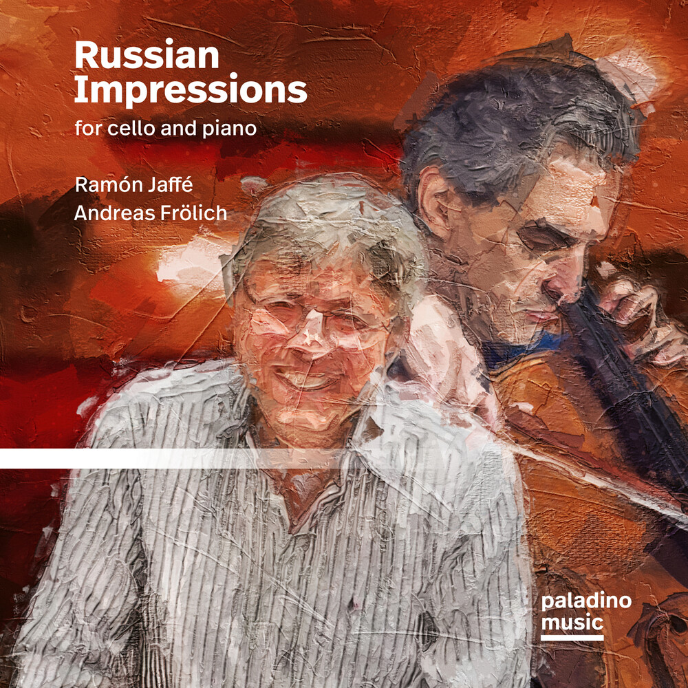 Ramon Jaffe / Frolich,Andrea - Russian Impressions For Cello And Piano