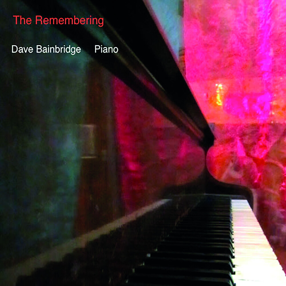 Dave Bainbridge - Remembering (W/Dvd)
