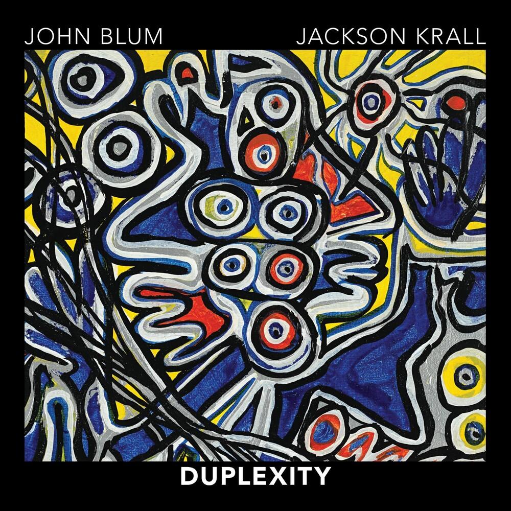 John Blum / Krall,Jackson - Duplexity