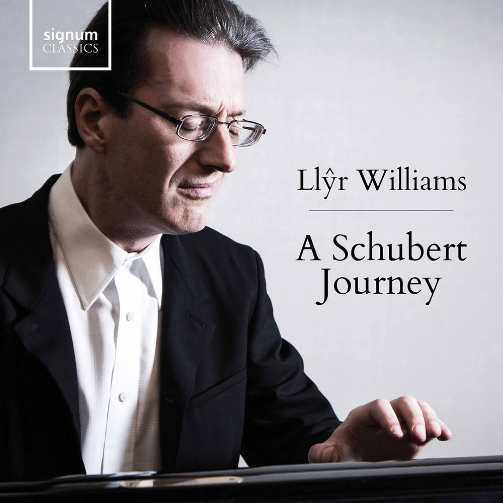 Ll?r Williams - Schubert Journey