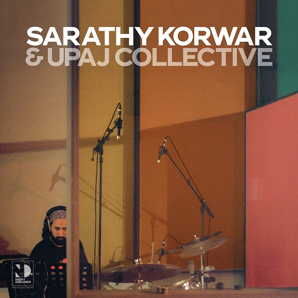 Sarathy Korwar / Upaj Collective - Night Dreamer Direct-to-disc Sessions