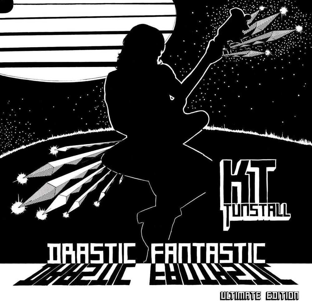 KT Tunstall - Drastic Fantastic: Ultimate Edition