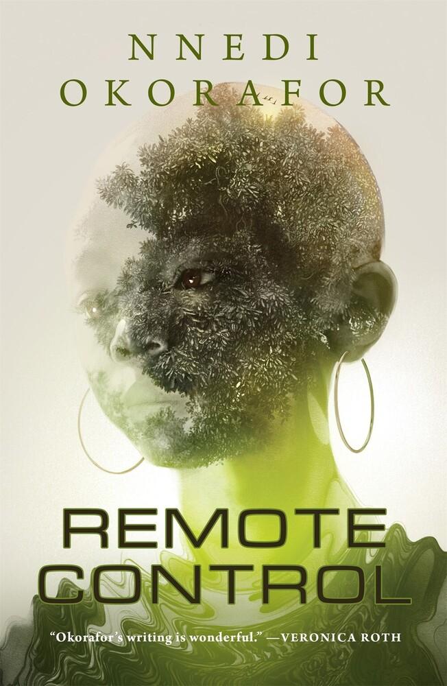 Okorafor, Nnedi - Remote Control