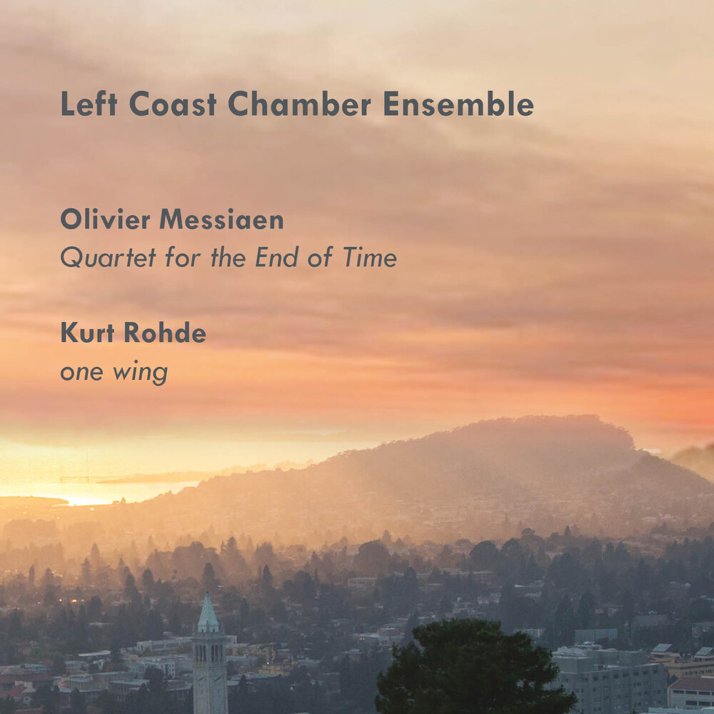 Left Coast Chamber Ensemble - Quartet for the End of Time