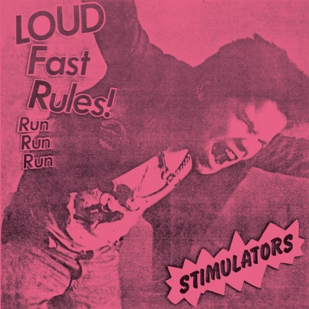 Stimulators - Loud Fast Rules