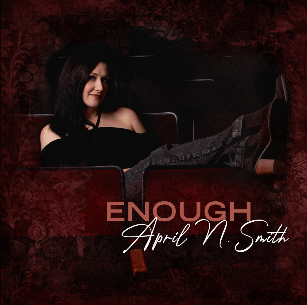 April Smith  N - Enough