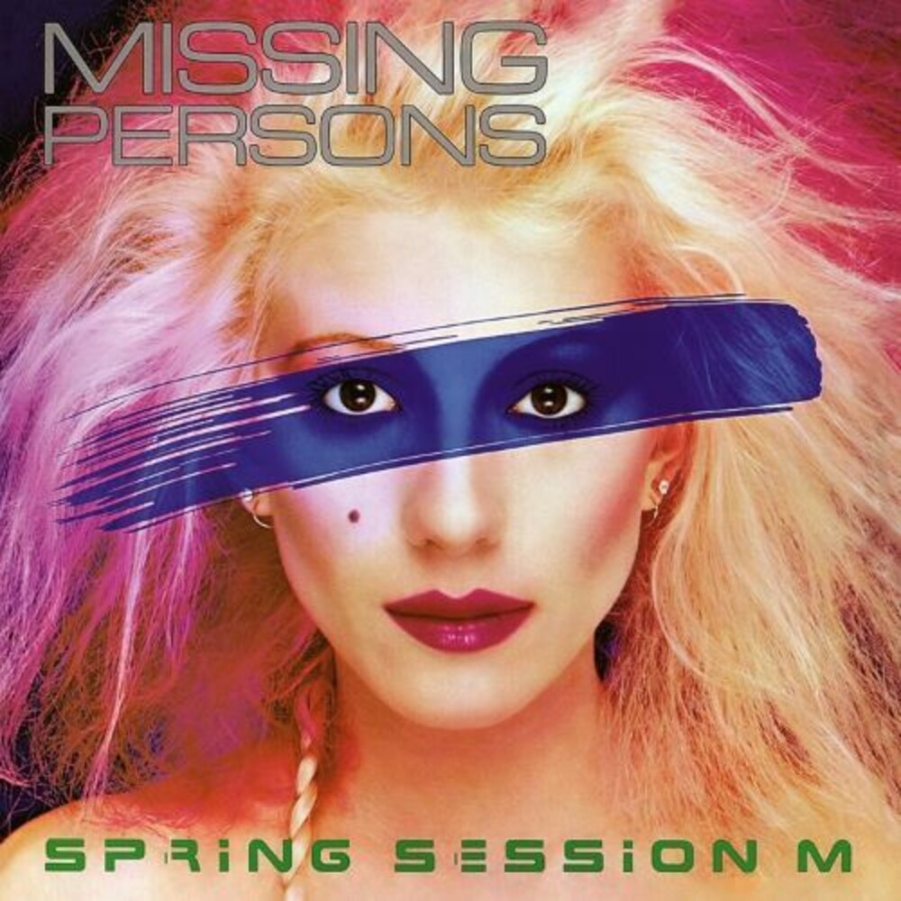 Missing Persons - Spring Session M (2021 Remastered & Expanded Ed.)