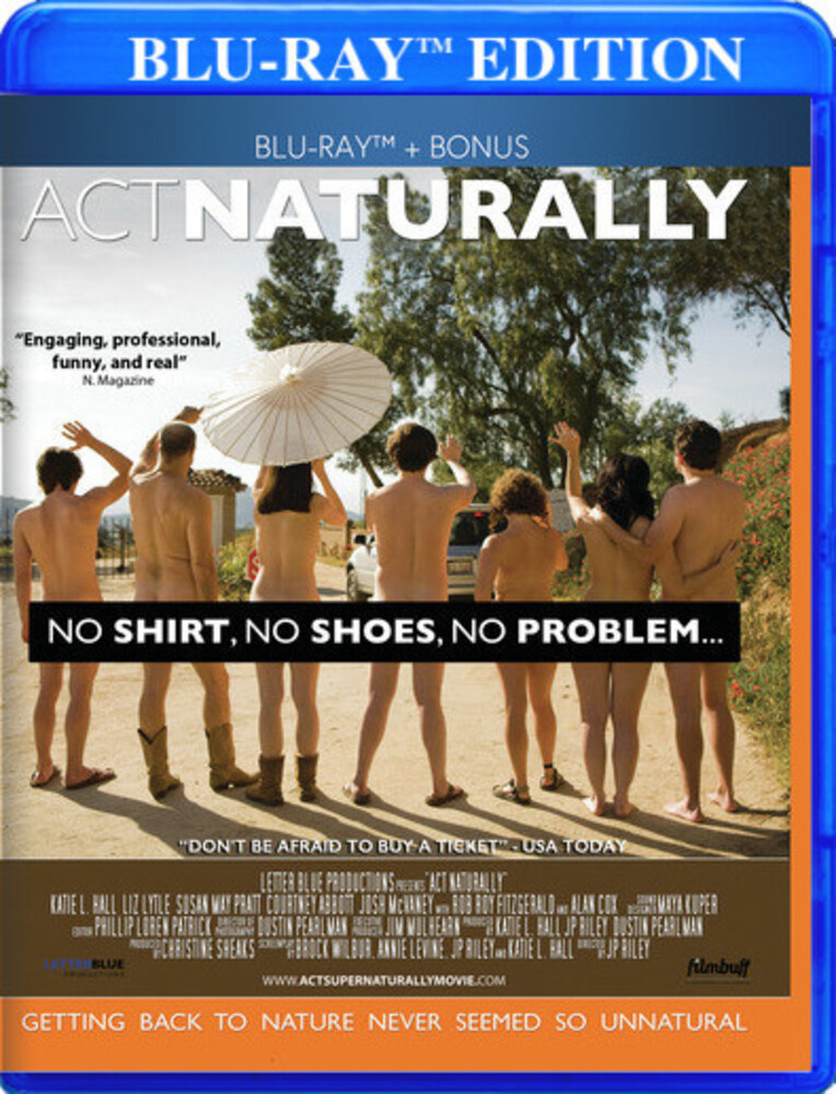 - Act Naturally