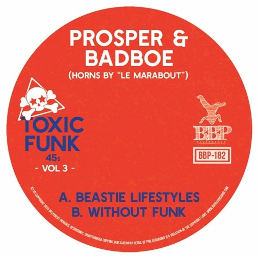 Prosper & Badboe - Toxic Funk Vol. 3