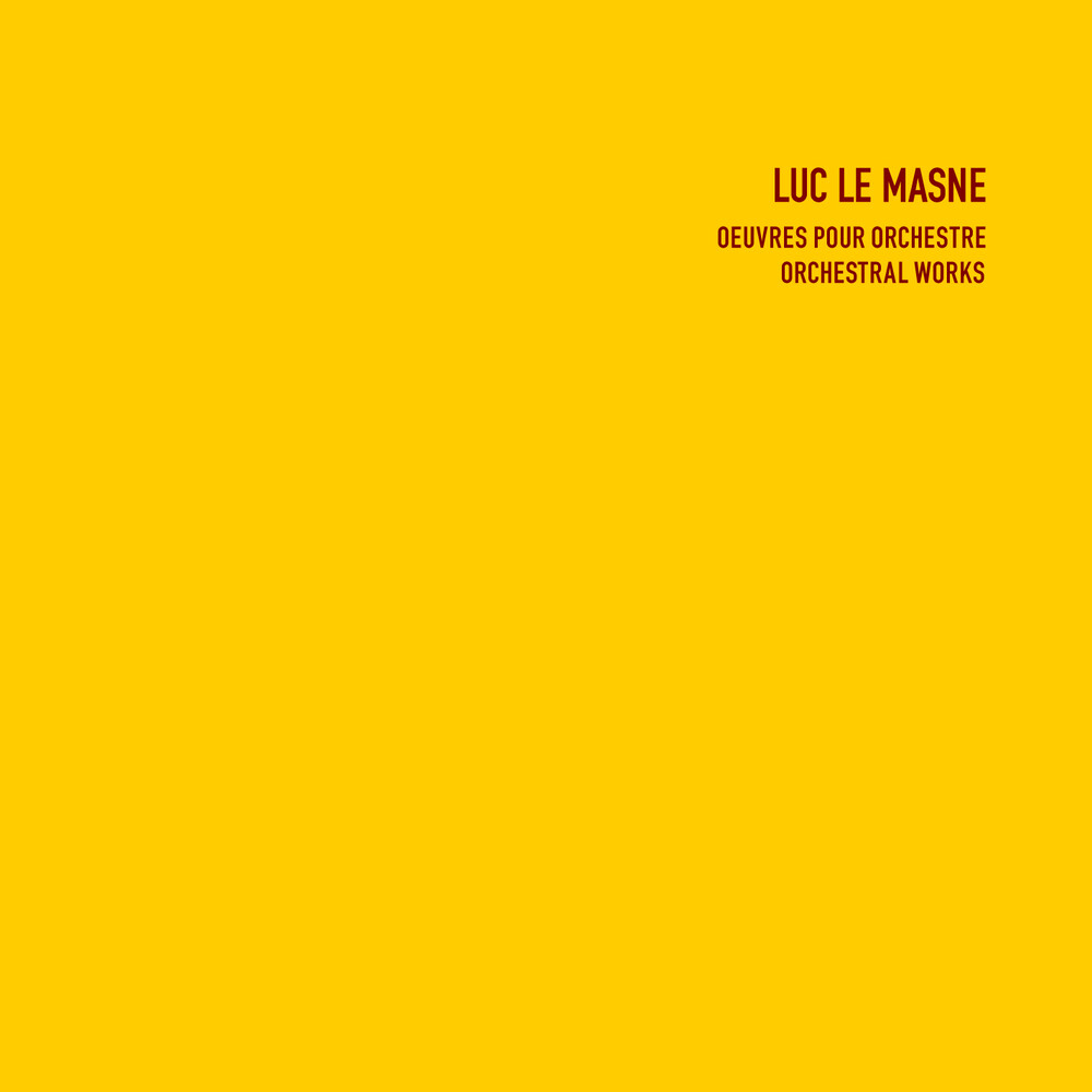 Luc Masne  Le - Orchestral Works