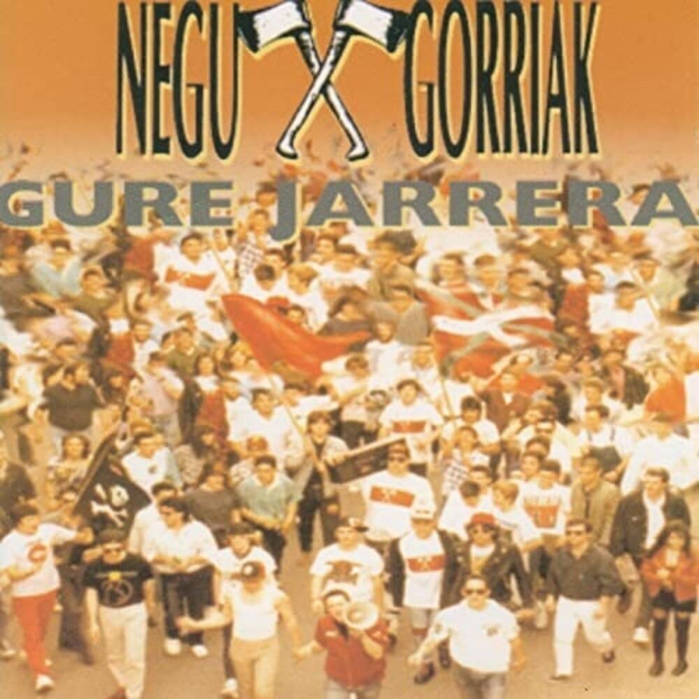 Negu Gorriak - Gure Jarrera (Spa)