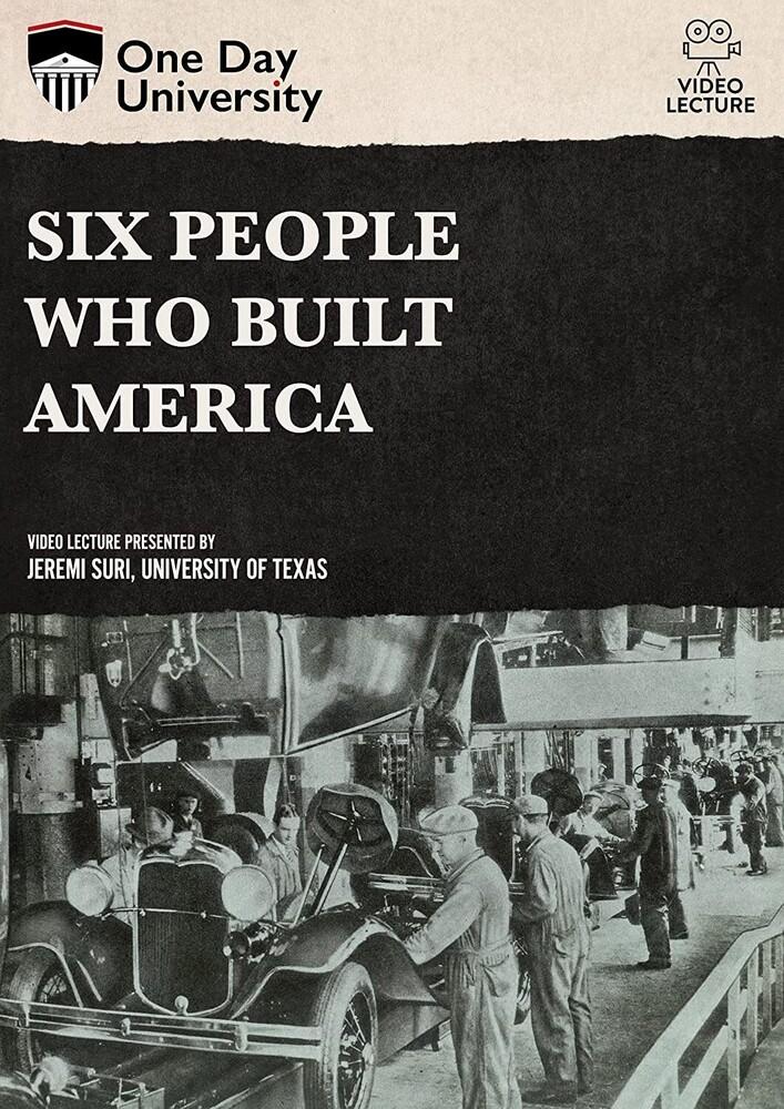 - Six People Who Built America