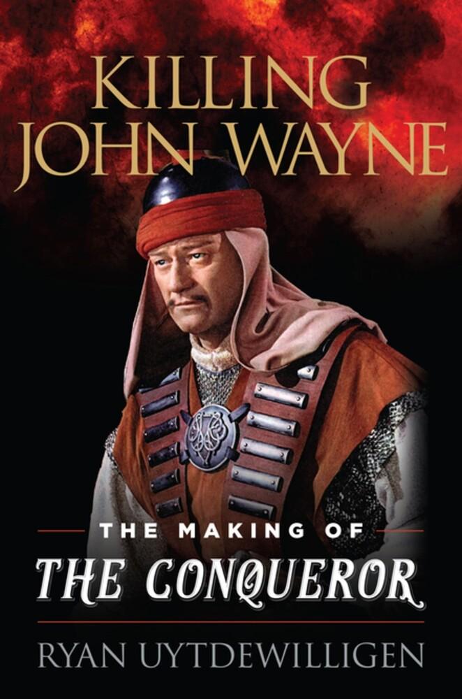 Ryan Uytdewilligen - Killing John Wayne (Hcvr)