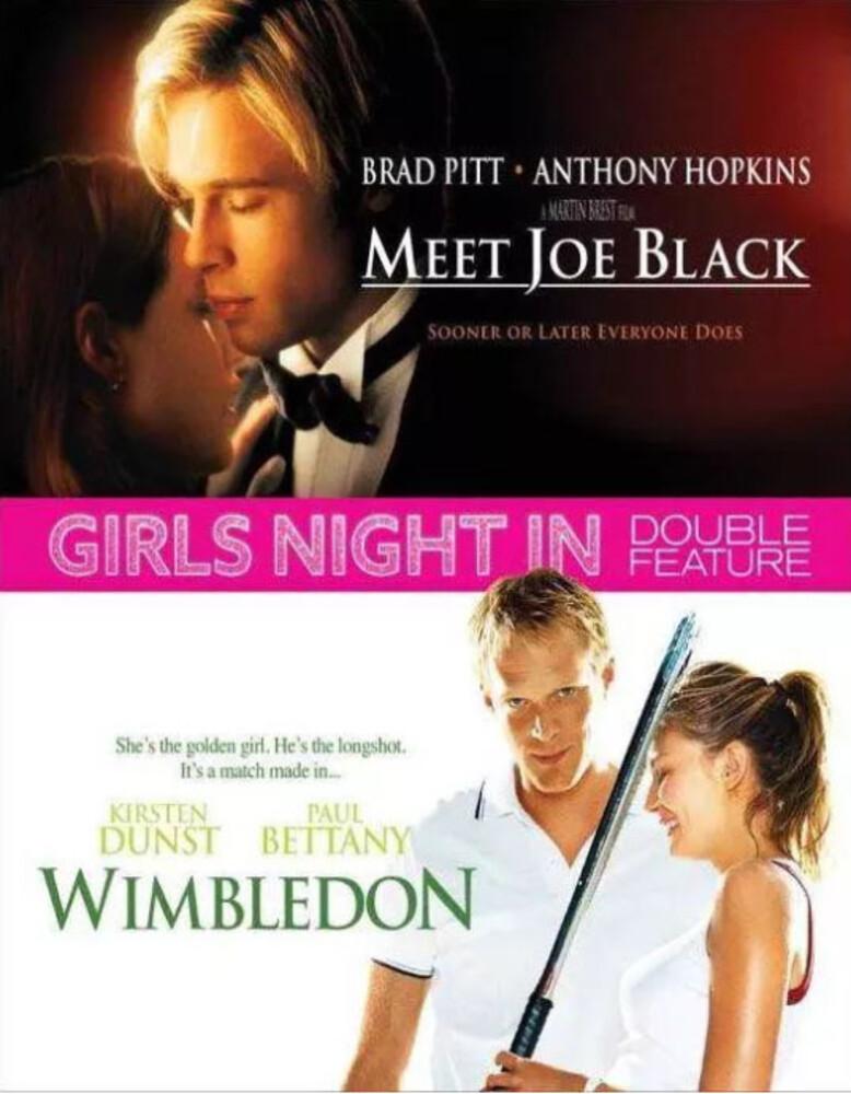 - Girls Night In: Meet Joe Black/Wimbledon Bd