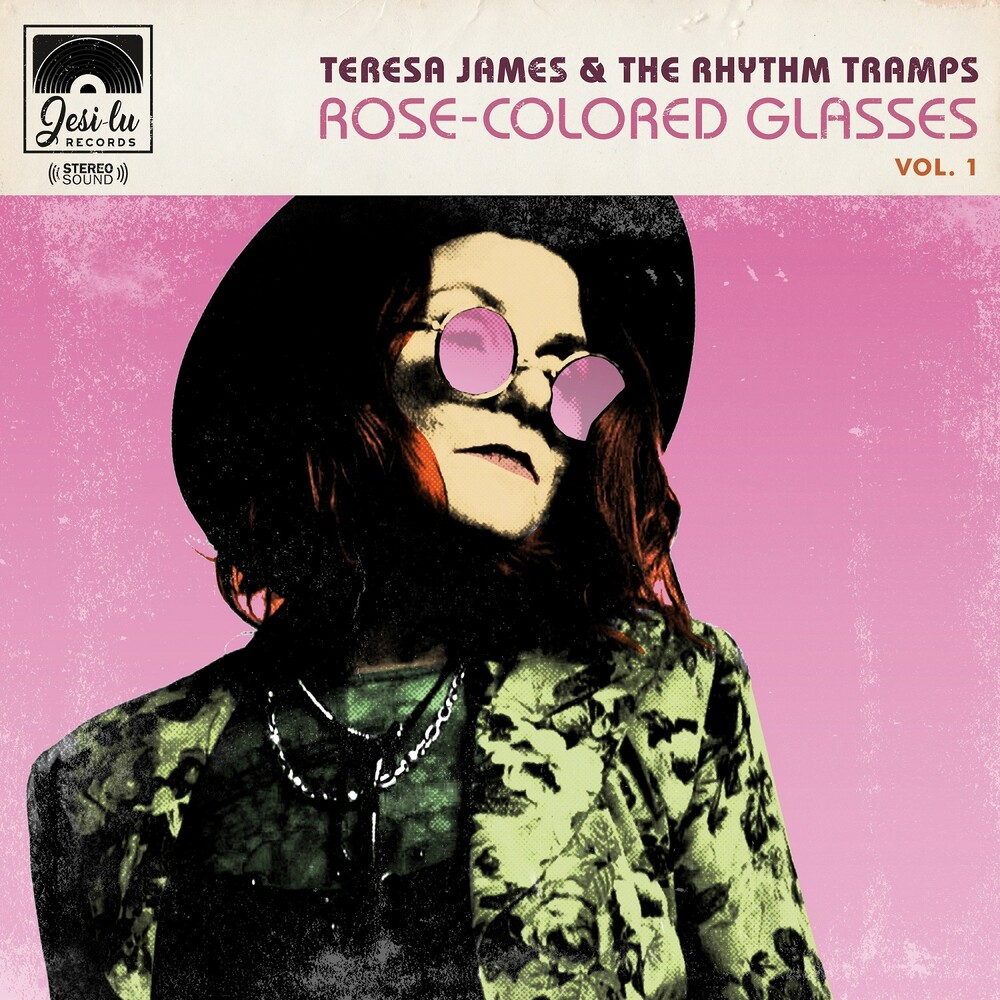 Teresa James  & Rhythm Tramps - Rose Colrled Glasses Vol 1 (Aus)
