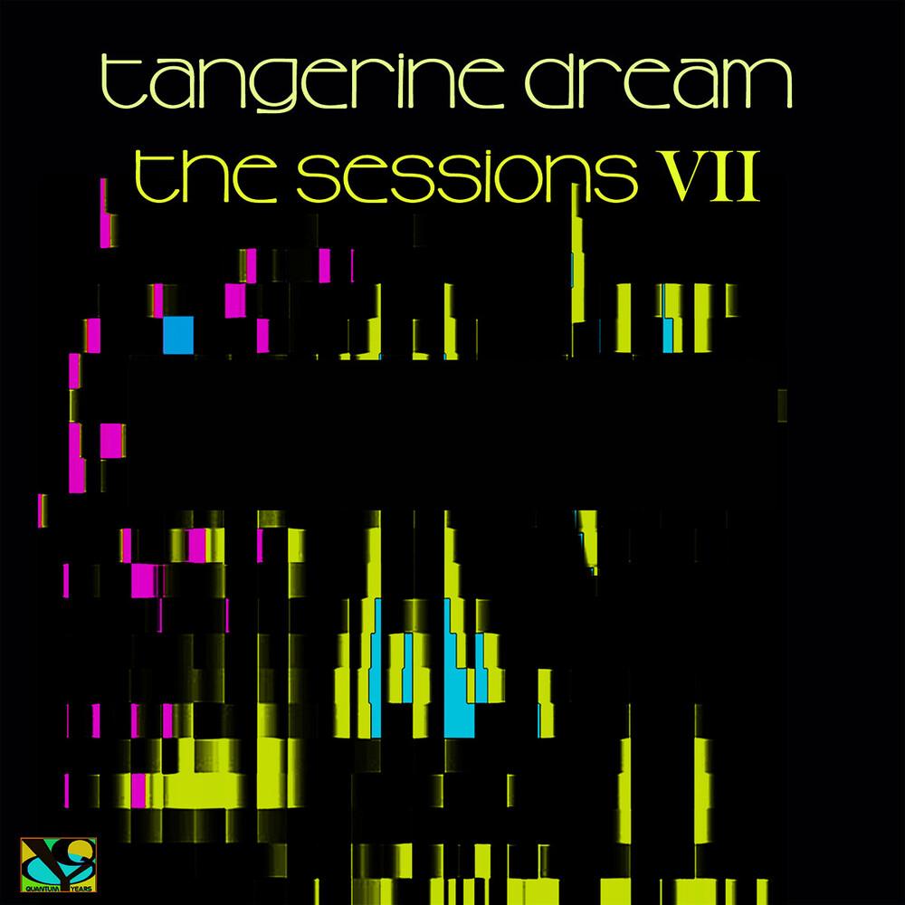 Tangerine Dream - Sessions Vii (Ger)