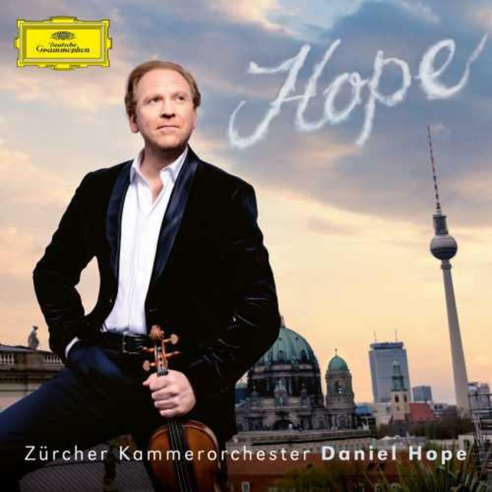 Hope, Daniel / Zurcher Kammer - Hope