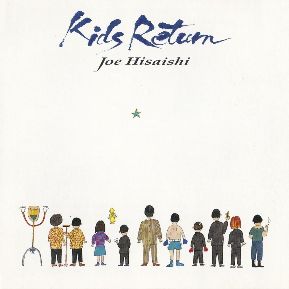 Joe Hisaishi - Kids Return / O.S.T.