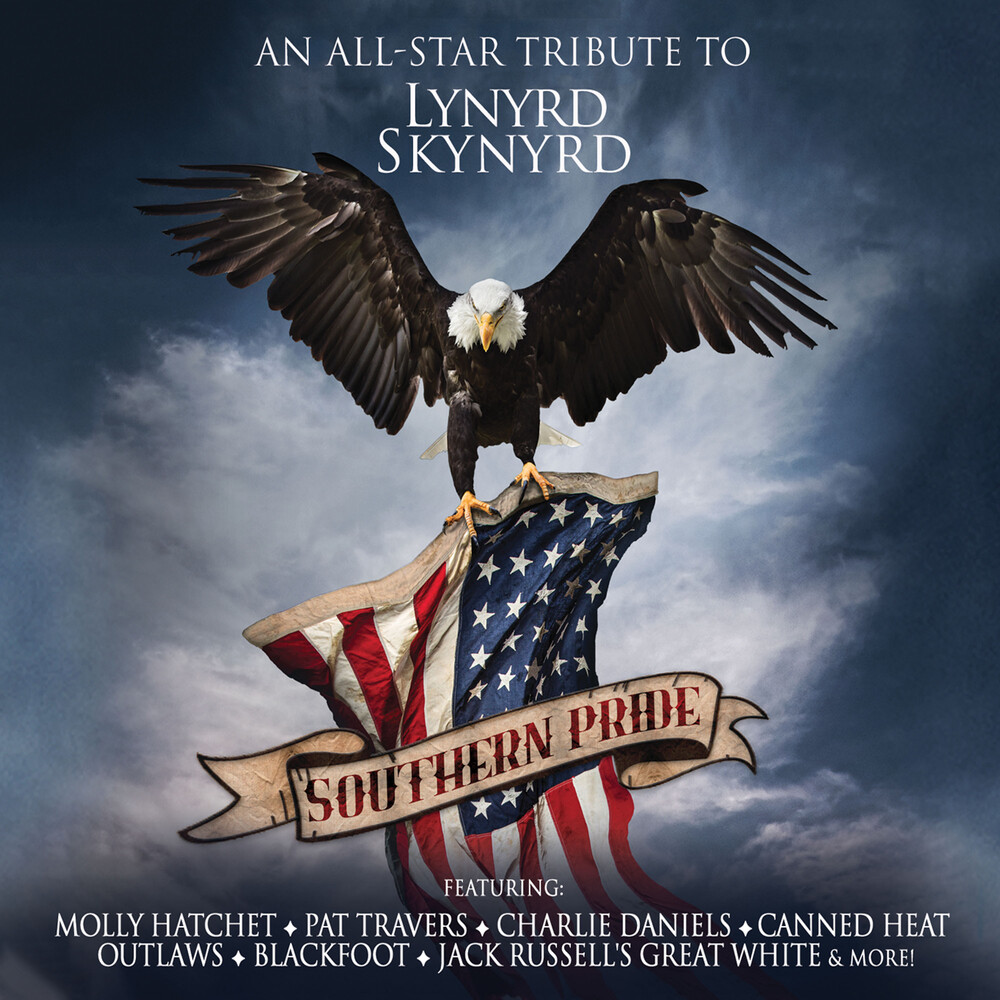 Southern Pride All-Star Tribute To Lynyrd Skynyrd - Southern Pride All-Star Tribute To Lynyrd Skynyrd