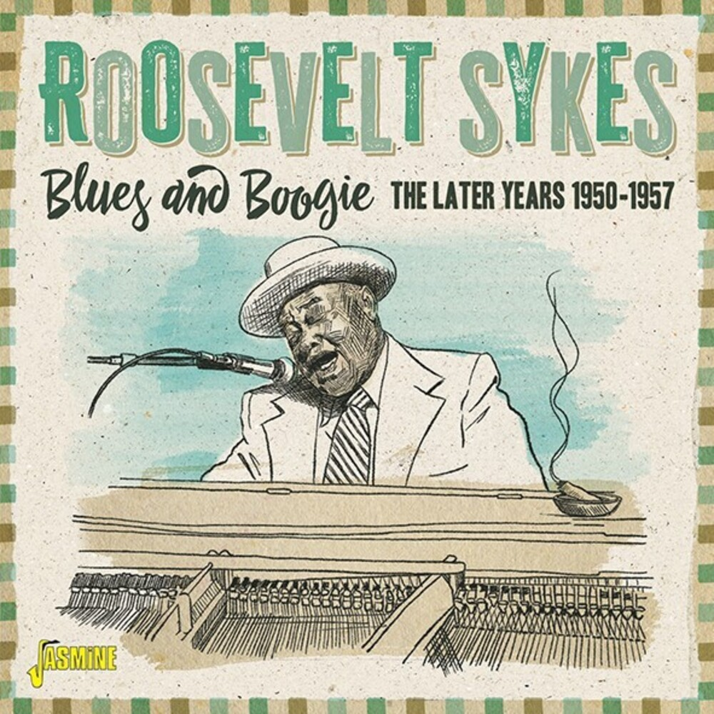 Roosevelt Sykes - Blues & Boogie: Later Years 1950-1957 (Uk)