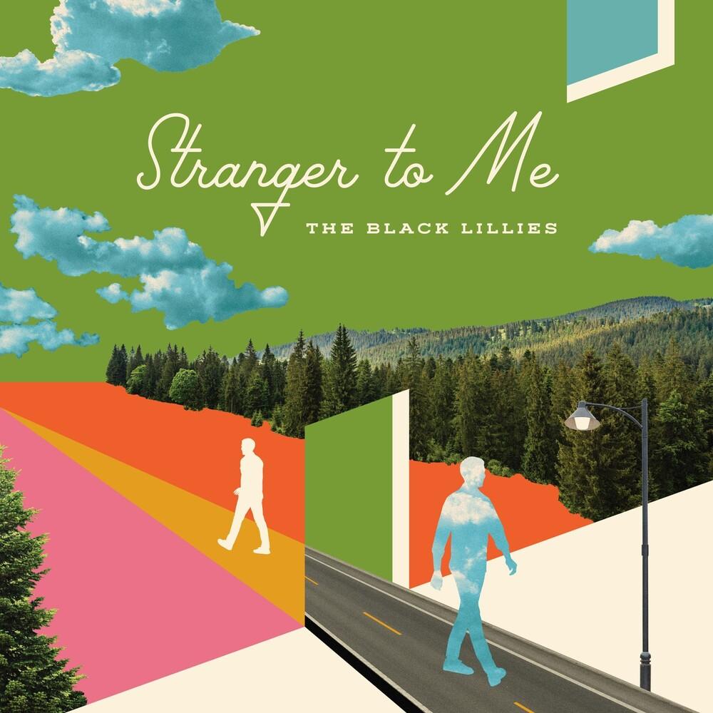 The Black Lillies - Stranger To Me [LP]