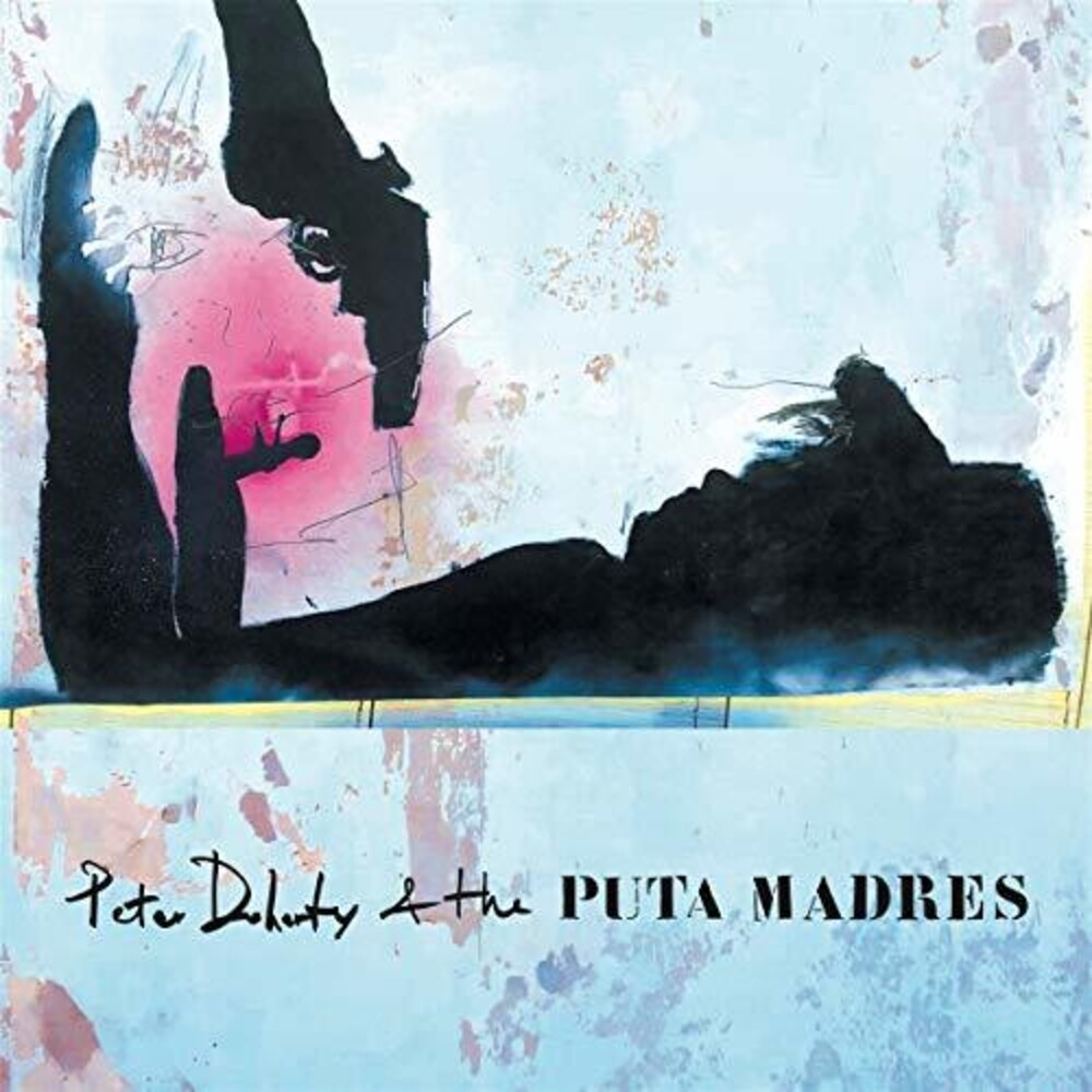 Peter Doherty & The Puta Madres - Peter Doherty & The Puta Madres [LP]