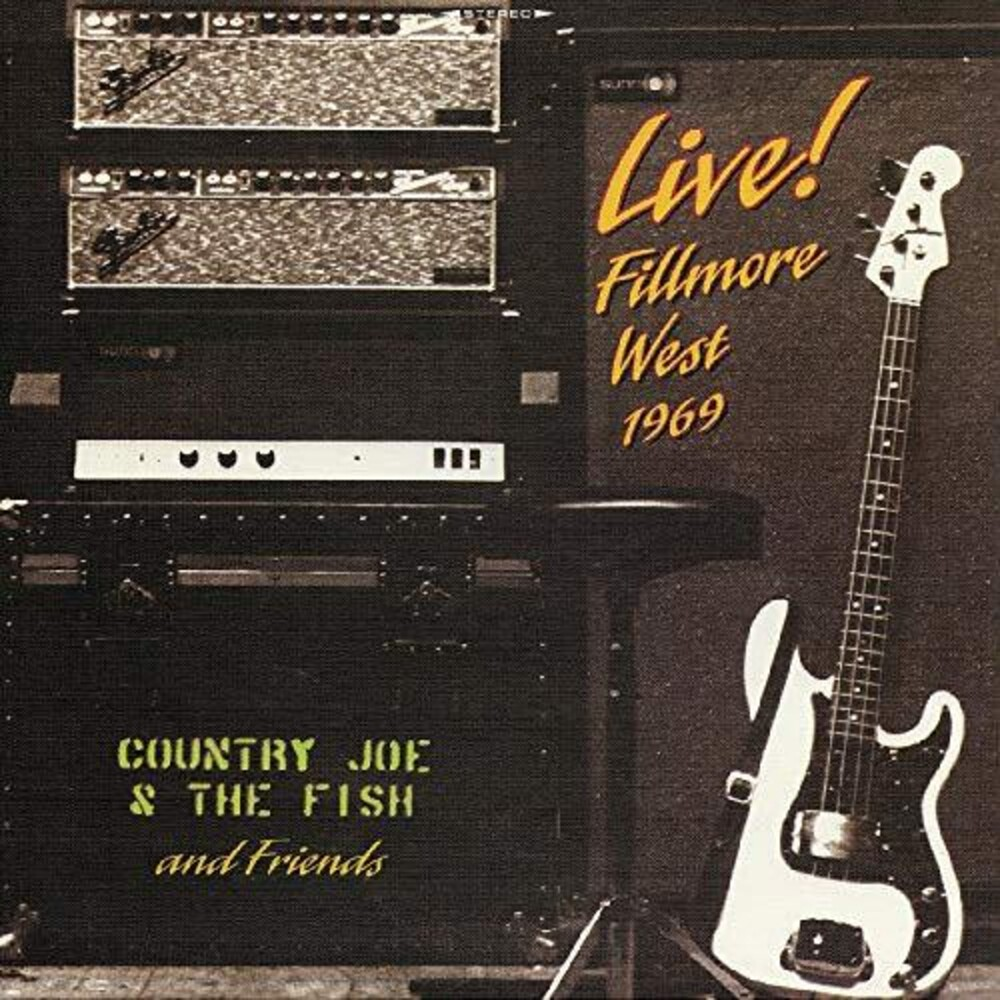 Country Joe & Fish And Friends - Live! Fillmore West 1969 (Gate)