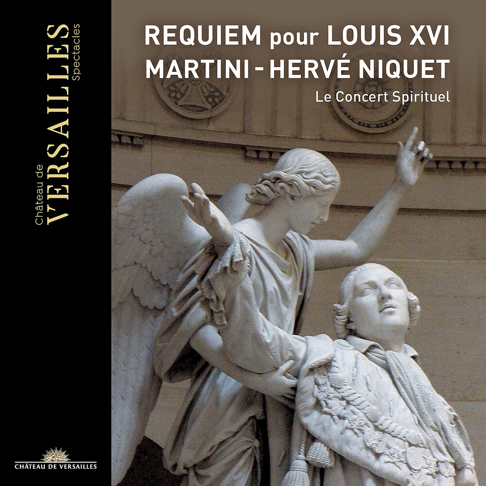 Martini / Niquet / Concert Spirituel - Requiem Pour Louis Xvi