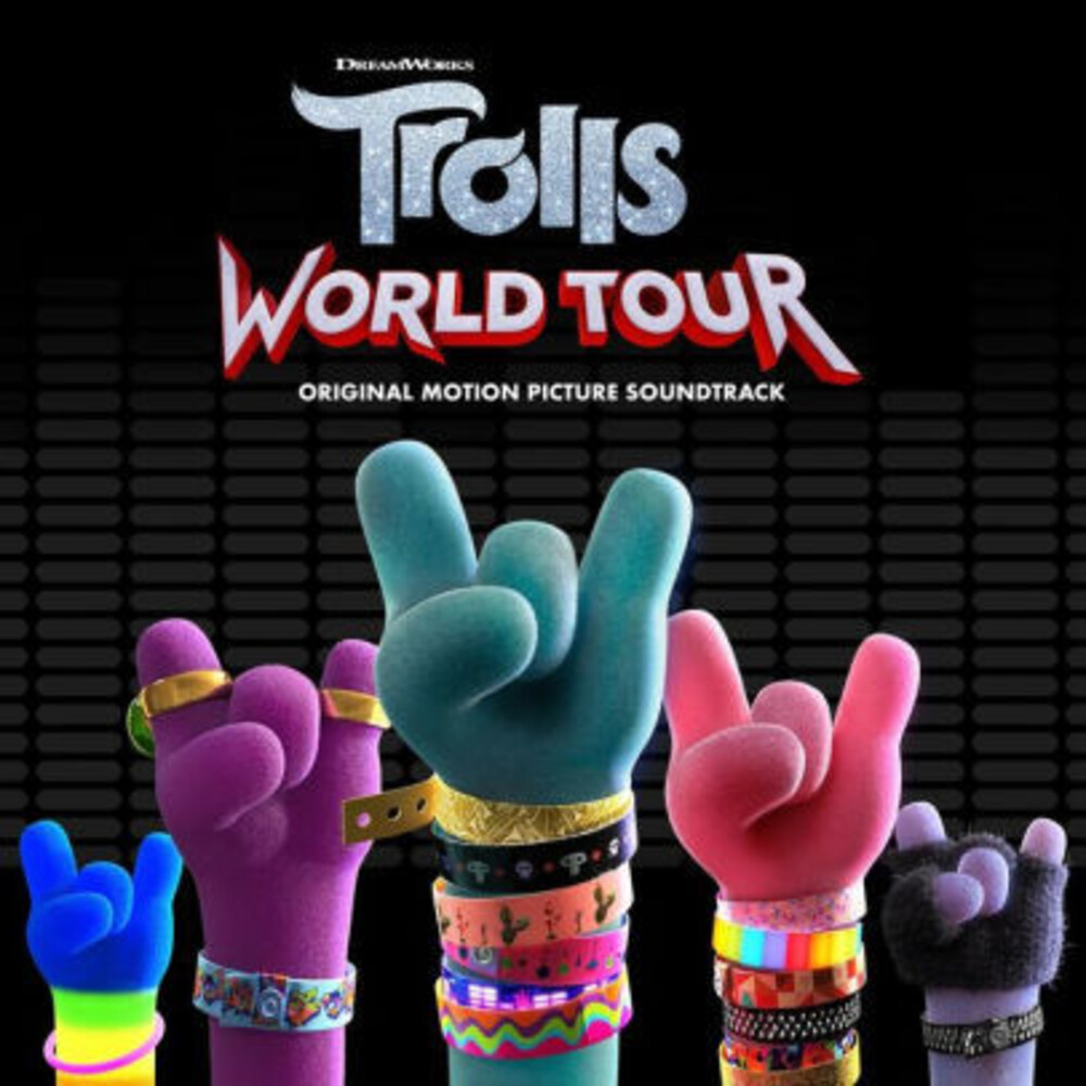 Trolls World Tour / OST - Trolls: World Tour (Original Motion Picture Soundtrack)