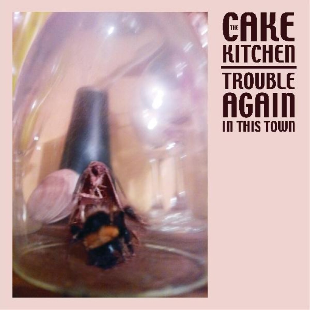 Cakekitchen - Trouble Again In This Town (Dli)