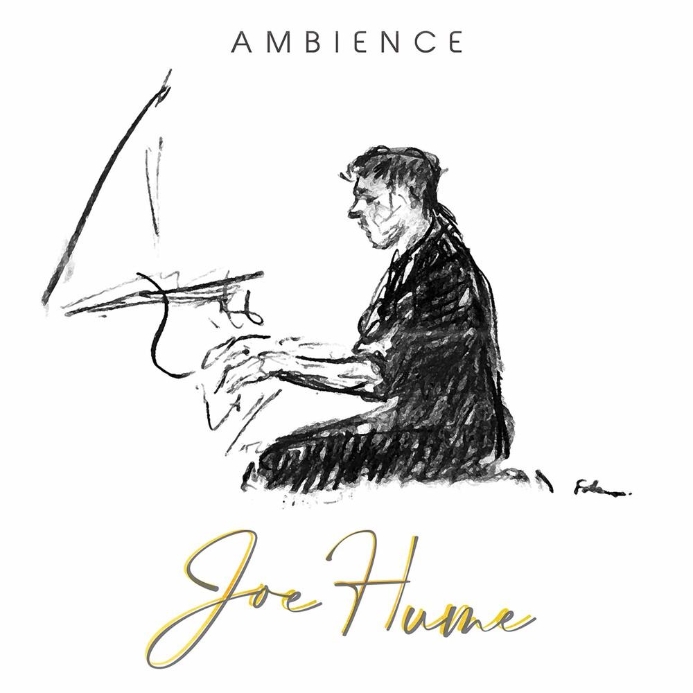 Joe Hume - Ambience