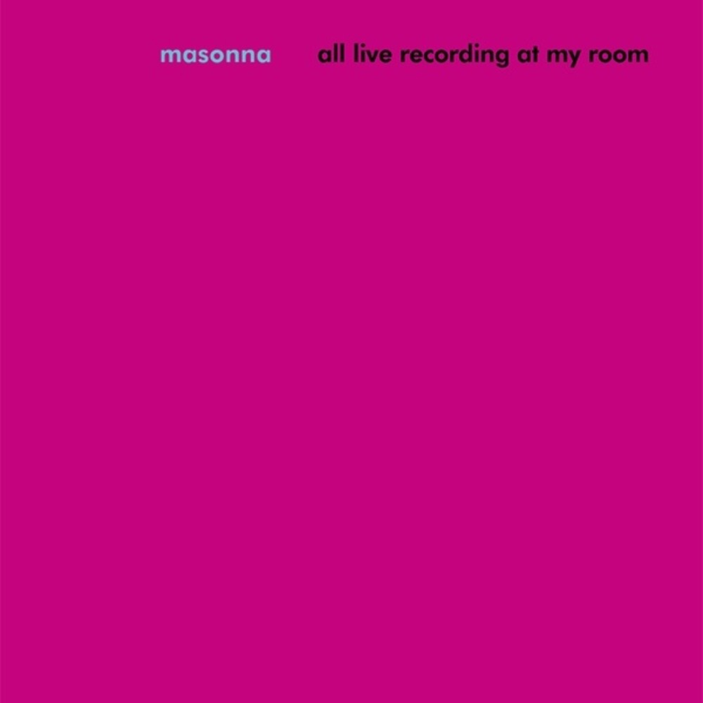 Masonna - All Live Recording At My Room