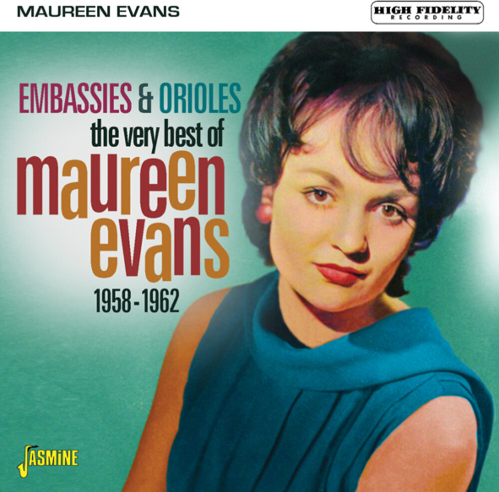 Maureen Evans - Very Best Of Maureen Evans: Embassies & Orioles