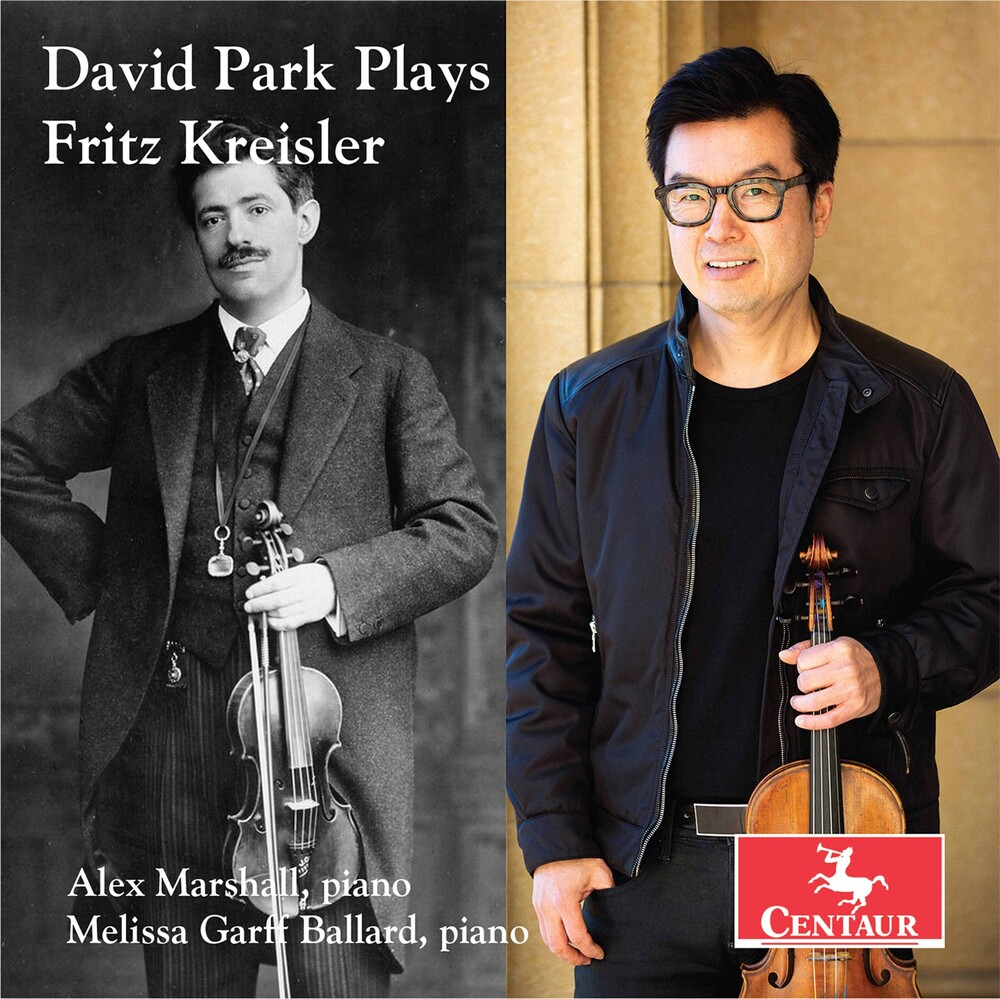 David Park - David Park Plays Fritz Kreisle