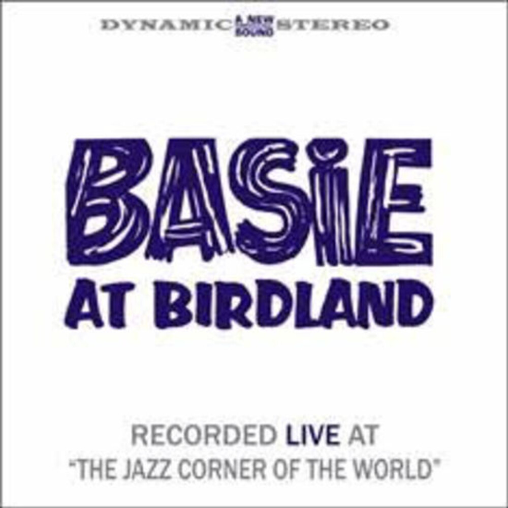 Count Basie - Basie At Birdland [180 Gram] [Remastered]