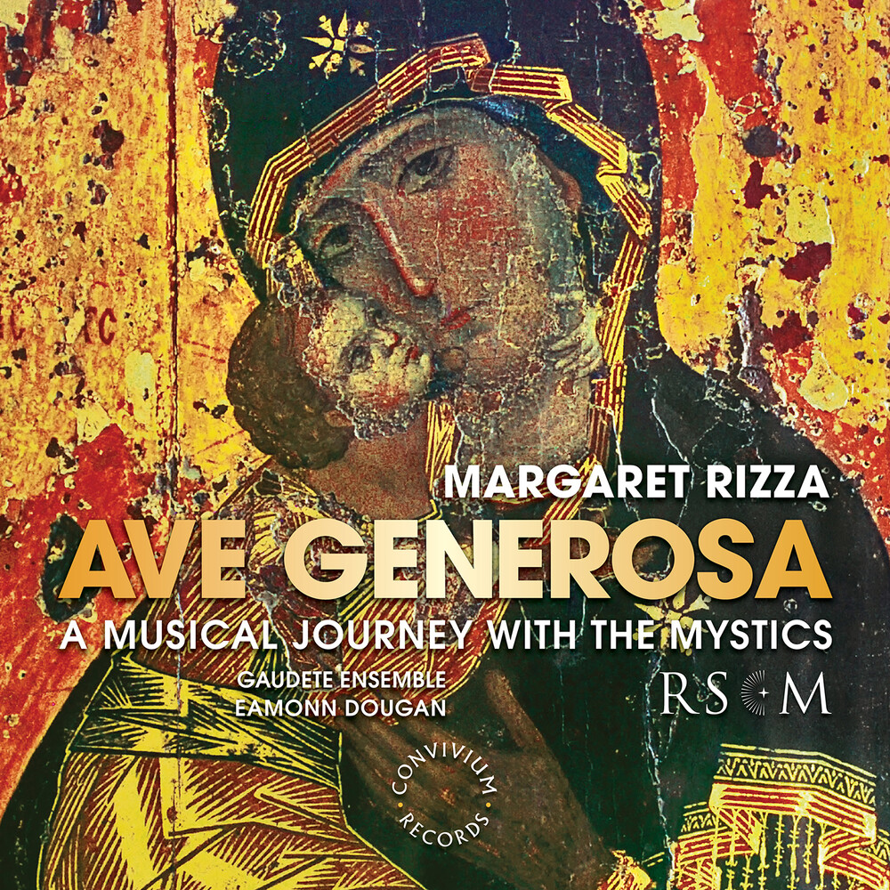 Rizza / Gaudete Ensemble / Dougan - Ave Generosa