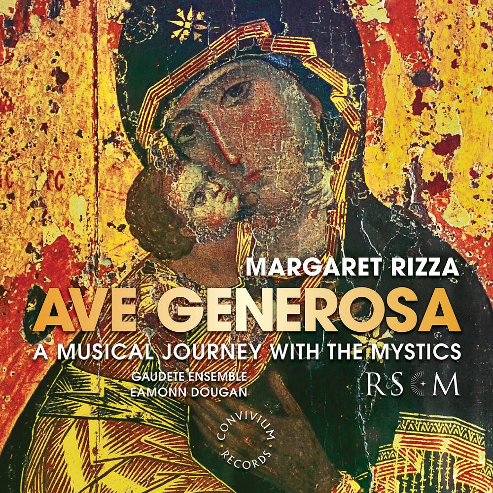 Rizza / Gaudete Ensemble / Dougan - Ave Generosa