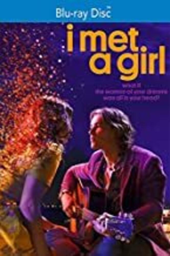 - I Met a Girl