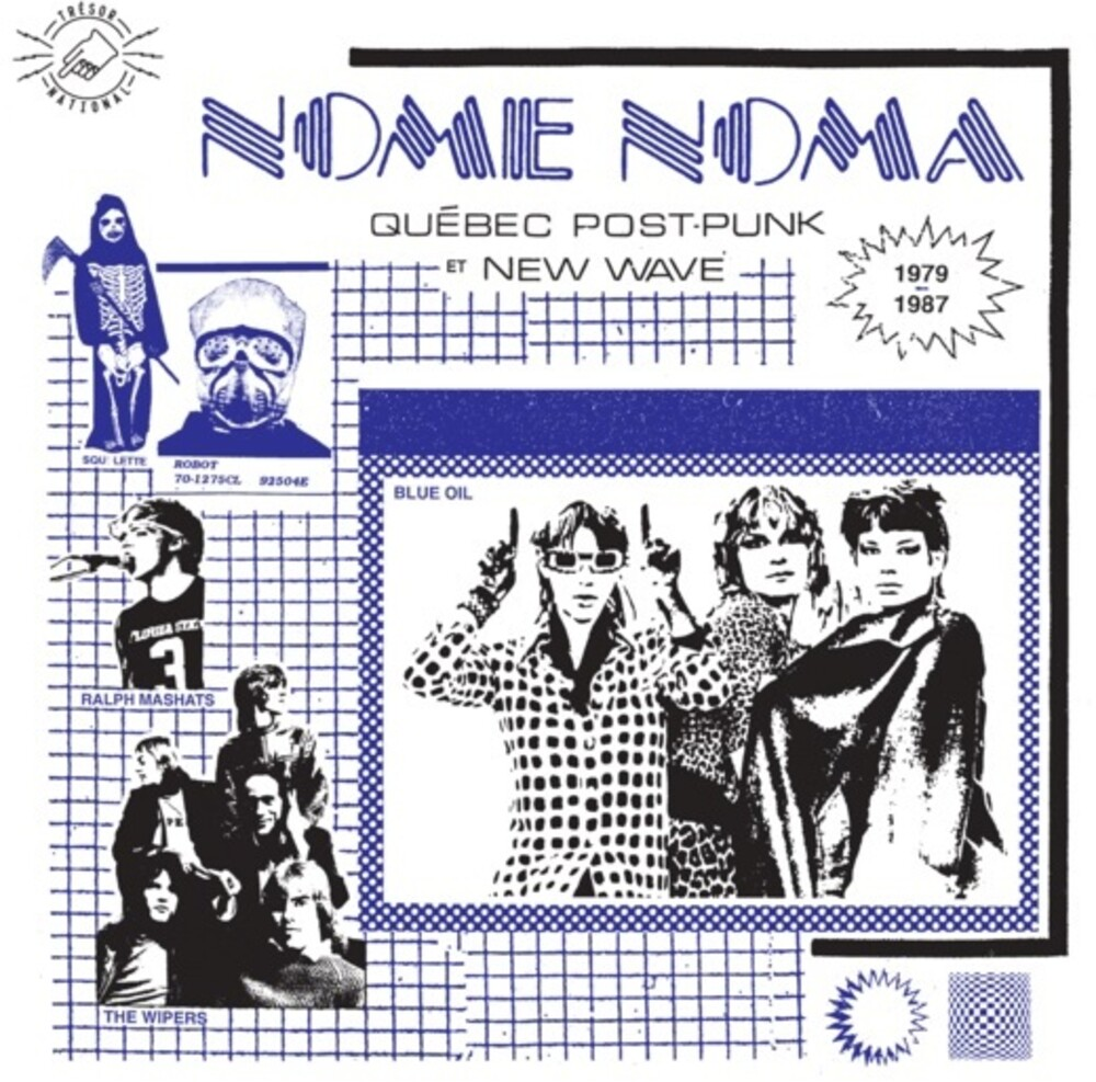 Nome Noma Quebec Post Punk Et New Wave 1979-1987 - NOME NOMA - Quebec Post-Punk et New Wave 1979-1987 / Various