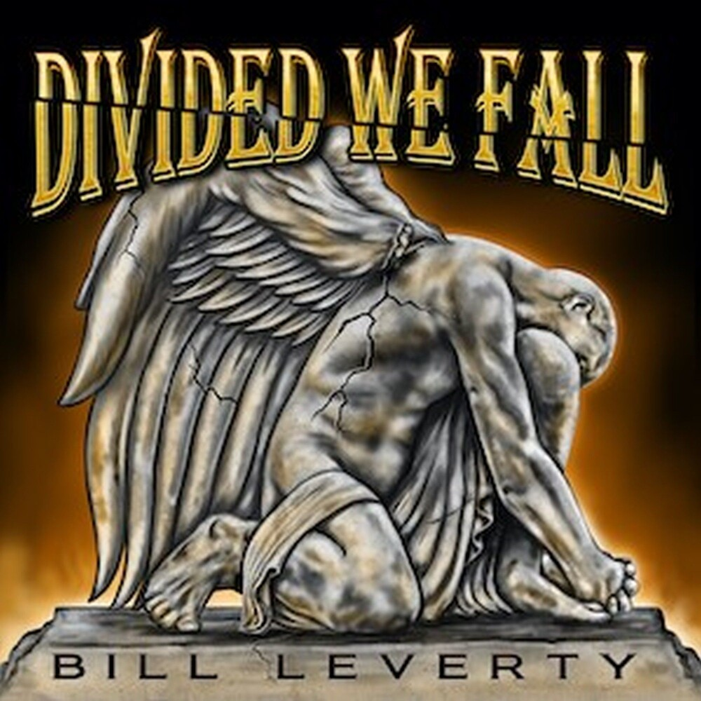 Bill Leverty - Divided We Fall (Uk)