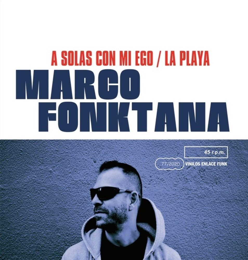 Marco Fonktana - A Solas Con Mi Ego / La Playa