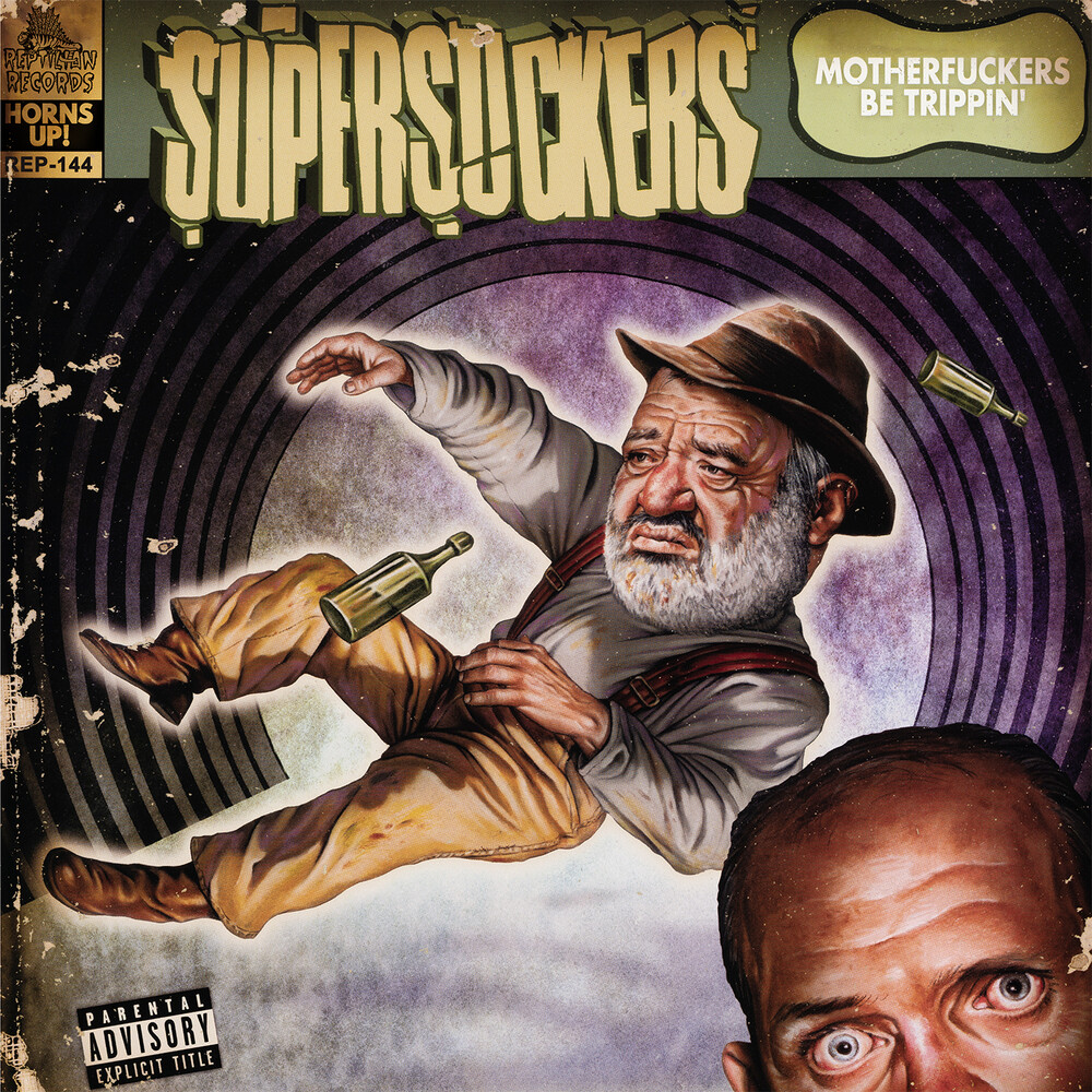 Supersuckers - Motherfuckers Be Trippin'